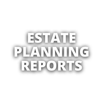Estate Planning Resources - Reports